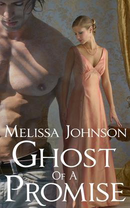 Ghost of a Promise by Melissa Johnson