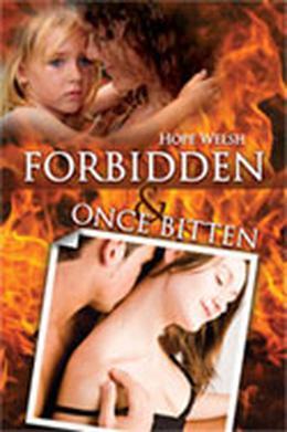 Forbidden & Once Bitten by Hope Welsh