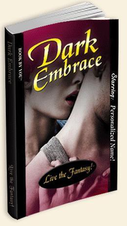Dark Embrace (Romance By You) by Christine E. Schulze, Kira Lerner