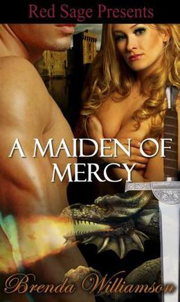 A Maiden of Mercy by Brenda Williamson
