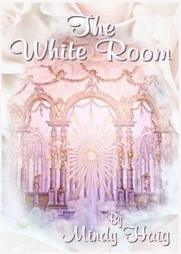 The White Room by Mindy Haig