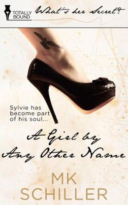 A Girl by Any Other Name by M.K. Schiller