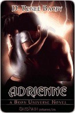 Adrienne  (A Bron Universe Novel) by D. Renee Bagby