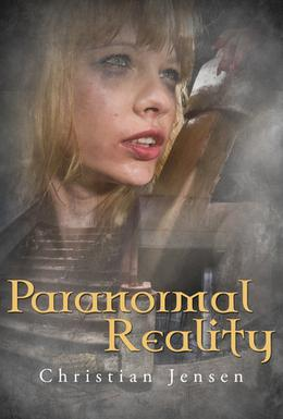 Paranormal Reality by Christian Jensen