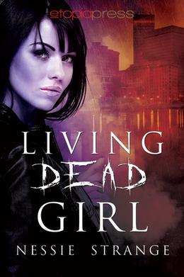 Living Dead Girl by Nessie Strange