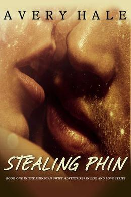 Stealing Phin by Avery Hale