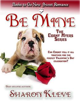 Be Mine by Sharon Kleve