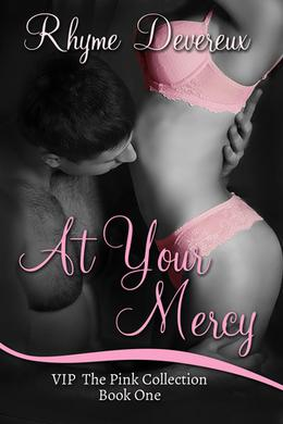 At Your Mercy by Rhyme Devereux