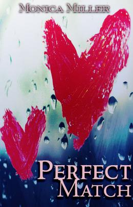 Perfect Match by Monica Miller