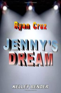 Ryan Cruz – JENNY'S DREAM by Kelley Bender