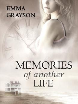 Memories of Another Life by Emma Grayson