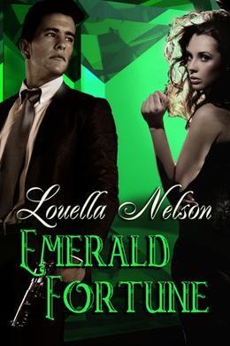 Emerald Fortune by Louella Nelson