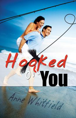 Hooked on You by Anne Whitfield