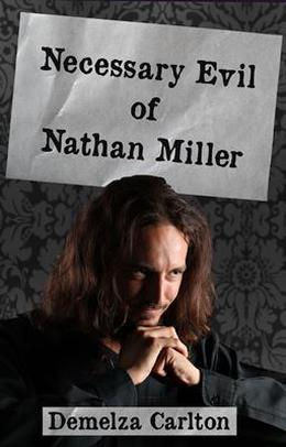 Necessary Evil of Nathan Miller by Demelza Carlton