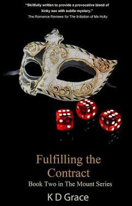 Fulfilling the Contract by K.D. Grace
