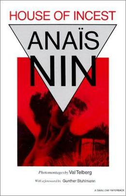 House of Incest by Anaïs Nin, Val Telberg