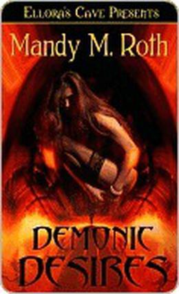 Demonic Desires by Mandy M. Roth