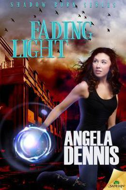 Fading Light by Angela Dennis