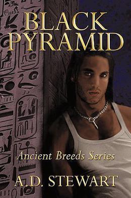 Black Pyramid: Ancient Breeds Series by A.D. Stewart
