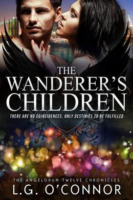 The Wanderer's Children by L.G. O'Connor