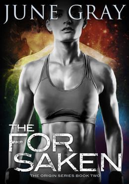 The Forsaken by June Gray, Wilette Youkey