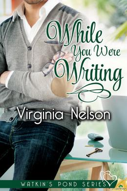 While You Were Writing by Virginia Nelson