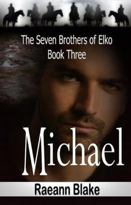 Michael by Raeann Blake, Barbara Gunn Smith, Sharon Gunn Jones