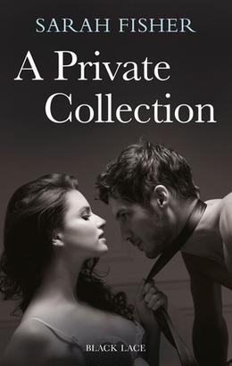 A Private Collection by Sarah Fisher