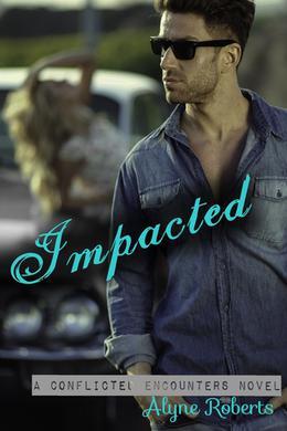 Impacted by Alyne Roberts