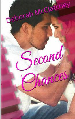 Second Chances by Deborah McClatchey