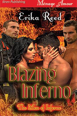 Blazing Inferno by Erika Reed