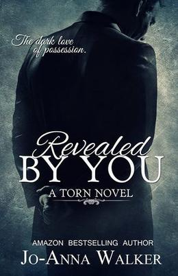 Revealed by You by Jo-Anna Walker