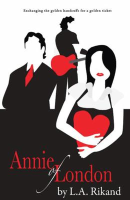 Annie of London by L.A. Rikand
