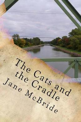 The Cats and the Cradle by Jane McBride
