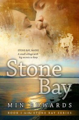 Stone Bay  (Stone Bay Series) by Min Edwards
