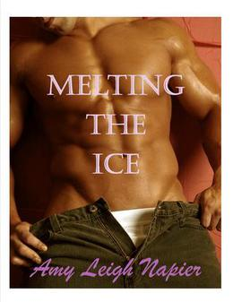 Melting the Ice by Amy Leigh Napier, Leigha Fenwick