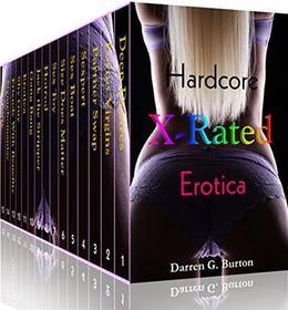 X-Rated Hardcore Erotica by Darren G. Burton