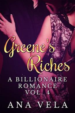 Greene's Riches by Ana Vela