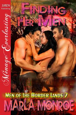 Finding Her Men by Marla Monroe