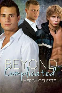 Beyond Complicated by Mercy Celeste