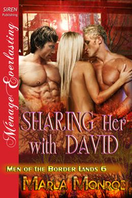 Sharing Her With David by Marla Monroe