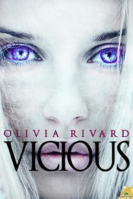 Vicious by Olivia Rivard
