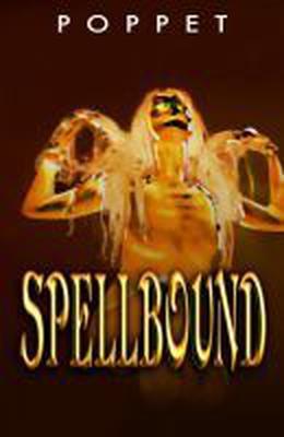 Spellbound by Poppet