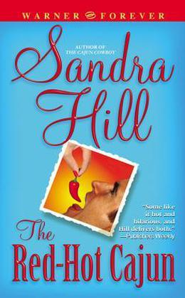 The Red-Hot Cajun by Sandra Hill