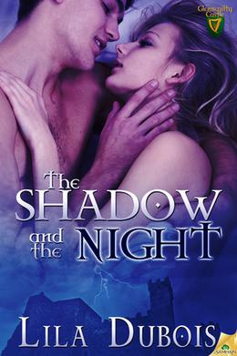 The Shadow and the Night by Lila Dubois