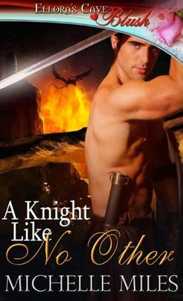 A Knight Like No Other by Michelle Miles