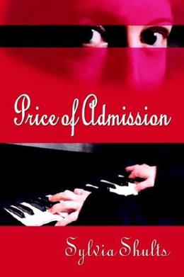 Price of Admission by Sylvia Shults
