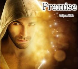 Premise by Galynn Hale, Best Selling Author, Best Sellers paranormal romance, Best selling angels, Best Selling nephilim, Best Sellers fantasy, new release paranormal, best sellers paranormal