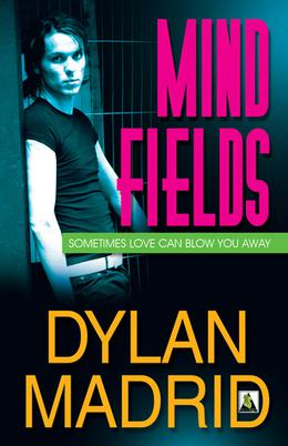 Mind Fields by Dylan Madrid