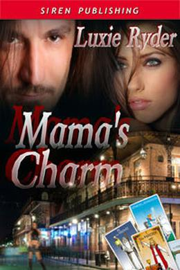 Mama's Charm by Luxie Ryder